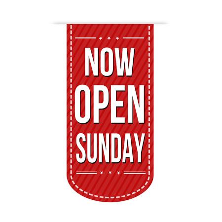 słońce: Teraz Otwarte niedziela projekt banner na białym tle, ilustracji wektorowych Ilustracja