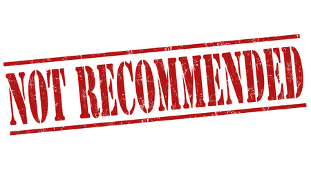 recommended: Not recommended grunge rubber stamp on white background, vector illustration