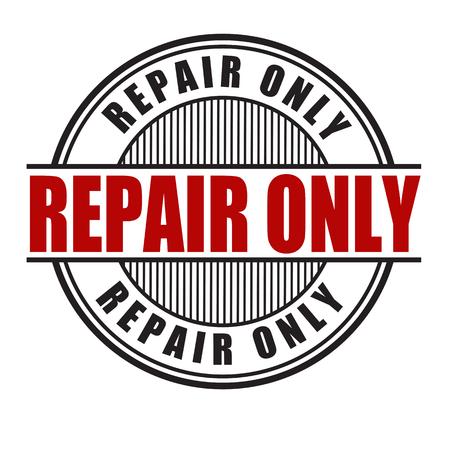 refit: Repair only grunge rubber stamp on white background, vector illustration Illustration