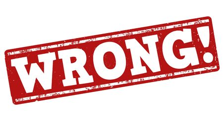 unable: Wrong grunge rubber stamp on white background, vector illustration Illustration