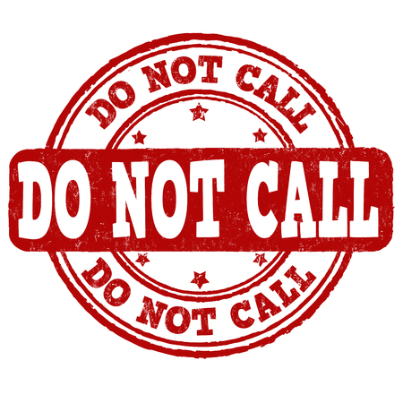 telephony: Do not call grunge rubber stamp on white background, vector illustration