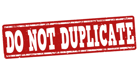 duplicate: Do not duplicate grunge rubber stamp on white background, vector illustration