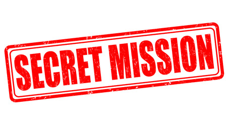 Secret mission grunge rubber stamp on white background, vector illustration