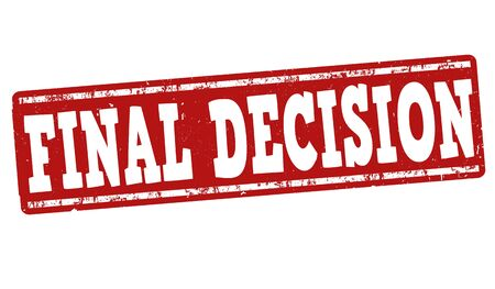 decisions: Final decision grunge rubber stamp on white background, vector illustration Illustration