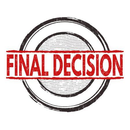 grungy header: Final decision grunge rubber stamp on white background, vector illustration Illustration