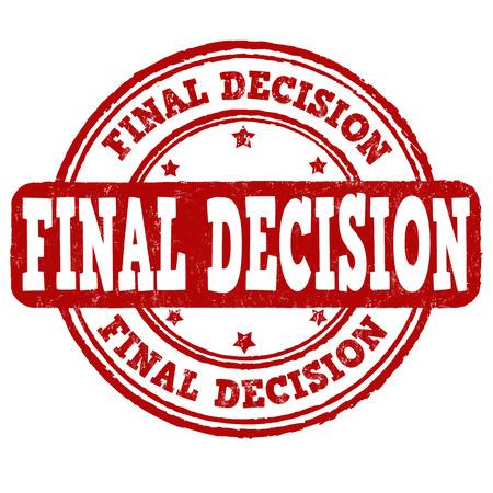 decision: Final decision grunge rubber stamp on white background, vector illustration Illustration