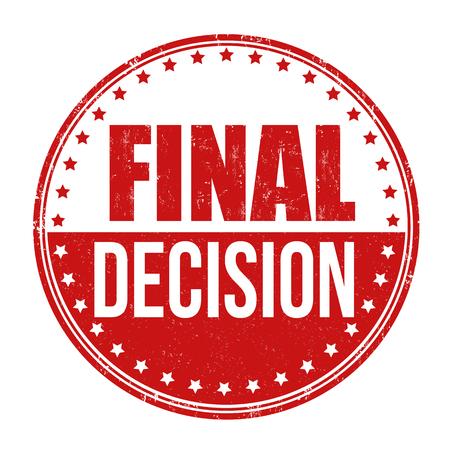 Final decision grunge rubber stamp on white background, vector illustration Illustration