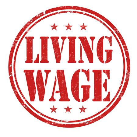 earn fast money: Living wage grunge rubber stamp on white background, vector illustration