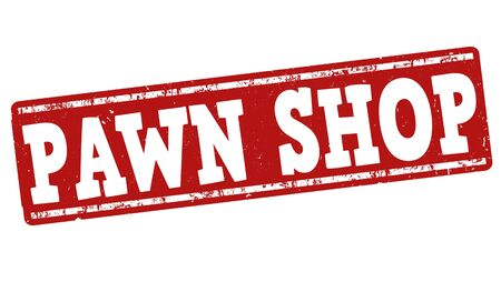 pawn shop: Pawn shop grunge rubber stamp on white background, vector illustration