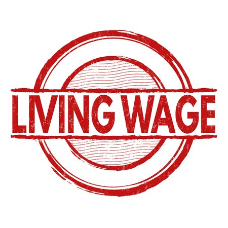 wage: Living wage grunge rubber stamp on white background, vector illustration