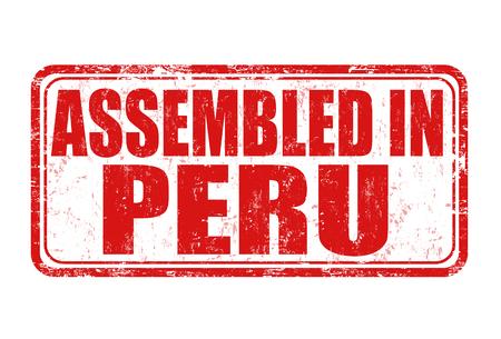 assembled: Assembled in Peru grunge rubber stamp on white background, vector illustration
