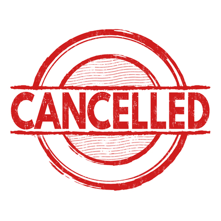 cancelled: Cancelled grunge rubber stamp on white background, vector illustration Illustration