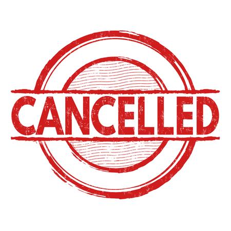 Cancelled grunge rubber stamp on white background, vector illustration Illustration