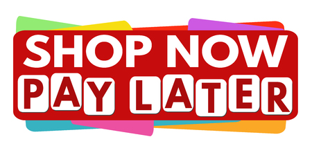 Shop now pay later banner or label for business promotion on white background,vector illustration