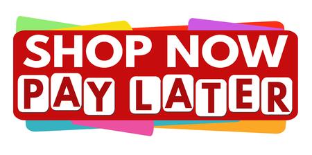Shop nu betaal later banner of het etiket voor zakelijke promotie op een witte achtergrond, vector illustratie