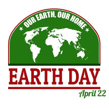 observance: Earth Day grunge label or stamp on white background, vector illustration