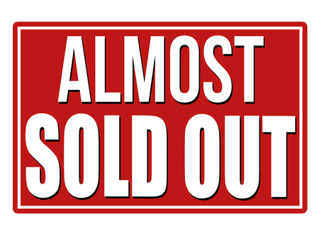 almost: Almost sold out design template on white background, vector illustration Illustration