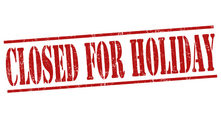 is closed: Closed for holiday grunge rubber stamp on white background, vector illustration