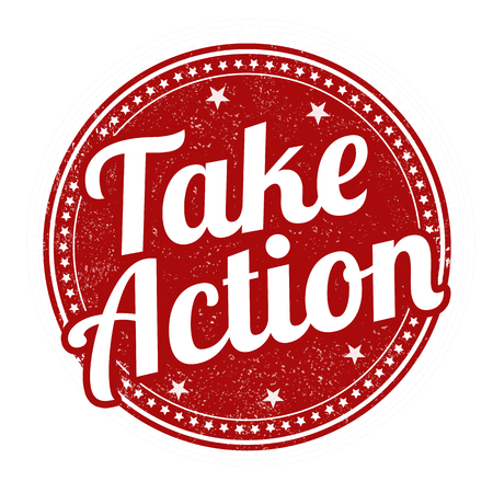 take action: Take action grunge rubber stamp on white background, vector illustration