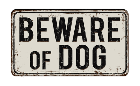 Beware of dog on white vintage rusty metal sign on a white background, vector illustration