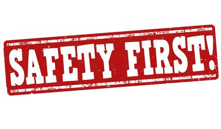 safety first: Safety first grunge rubber stamp on white background, vector illustration Illustration
