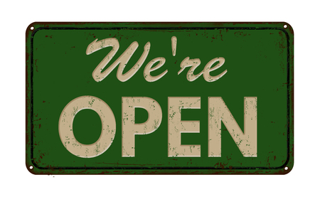 We're open on green vintage rusty metal sign on a white background, vector illustration Illusztráció