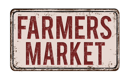 Farmers market on white vintage rusty metal sign on a white background, vector illustration