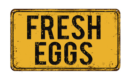rusty: Fresh eggs on yellow vintage rusty metal sign on a white background, vector illustration Illustration