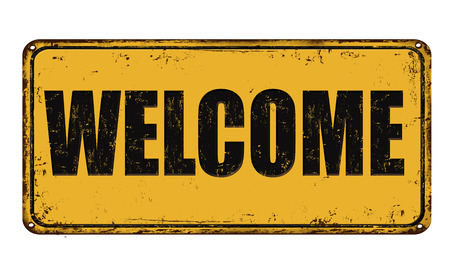 metal sign: Welcome on yellow vintage rusty metal sign on a white background, vector illustration