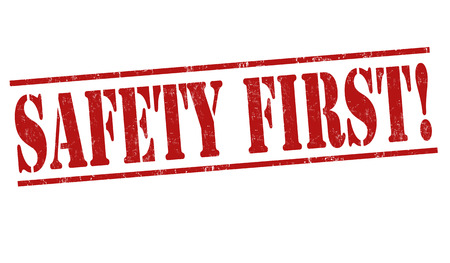 safety message: Safety first grunge rubber stamp on white background, vector illustration Illustration