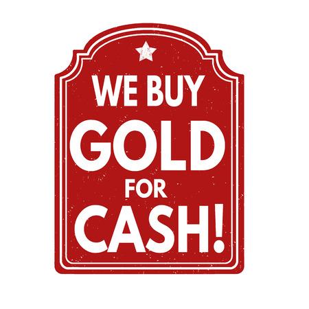 pawn shop: We buy gold for cash grunge rubber stamp on white background, vector illustration Illustration