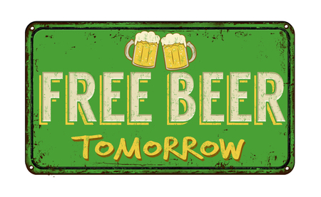 joke glasses: Free beer tomorrow vintage rusty metal sign on a white background, vector illustration
