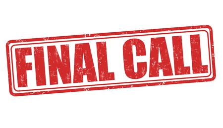 Final Call Grunge-Stempel auf weißem Hintergrund, Vektor-Illustration