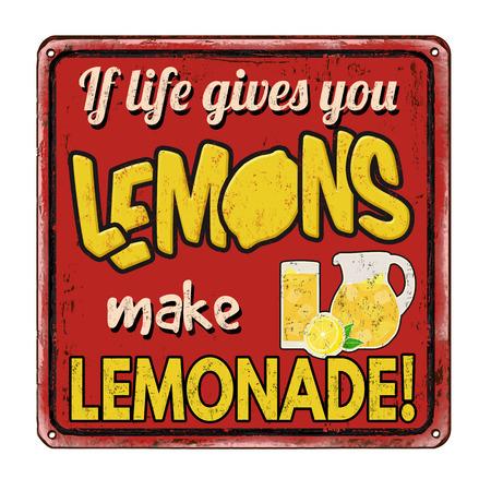 人生を与えるあなたのレモンならレモネード ヴィンテージさびた金属白い背景の上に署名、ベクトル イラスト  イラスト・ベクター素材