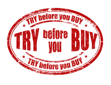 try: Try before you buy grunge rubber stamp on white background, vector illustration