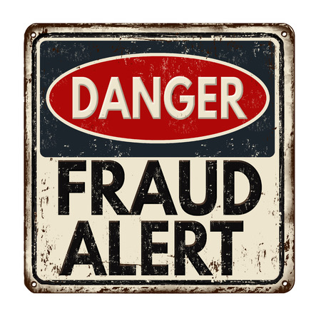 Danger fraud alert vintage rusty metal sign on a white background, vector illustration