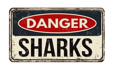 placa bacteriana: Peligro tiburones fuera la muestra de metal oxidado de la vendimia en un fondo blanco, ilustración vectorial Vectores