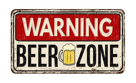 白の背景、ベクトル図に警告のビール ゾーン ヴィンテージさびた金属サイン