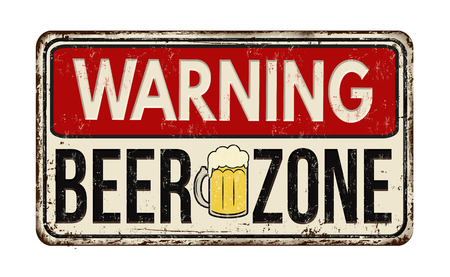 Warning beer zone vintage rusty metal sign on a white background, vector illustration
