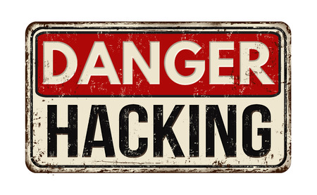 rusty: Danger hacking out vintage rusty metal sign on a white background, vector illustration
