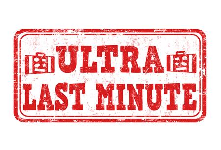 last minute: Ultra last minute grunge rubber stamp on white, vector illustration