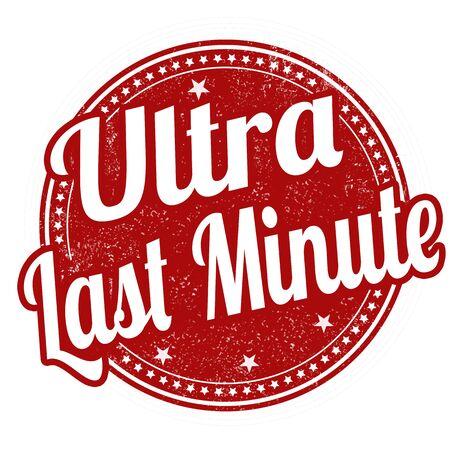internet mark: Ultra last minute grunge rubber stamp on white, vector illustration