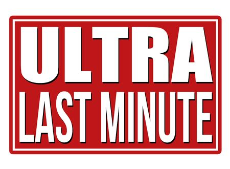 internet mark: Ultra last minute red sign isolated on a white background, vector illustration Illustration