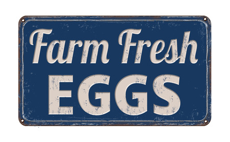 farm sign: Farm fresh eggs on blue vintage rusty metal sign on a white background, vector illustration
