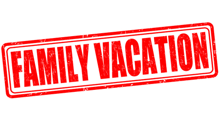 family vacation: Family vacation grunge rubber stamp on white background, vector illustration
