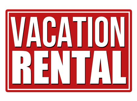 holidays vacancy: Vacation rental red sign isolated on a white background, vector illustration