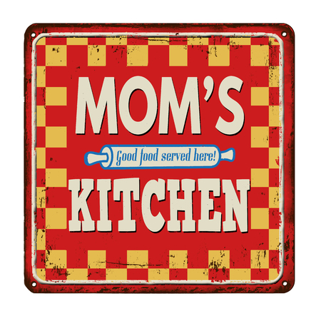 commercial kitchen: Moms kitchen on vintage rusty metal sign on a white background, vector illustration