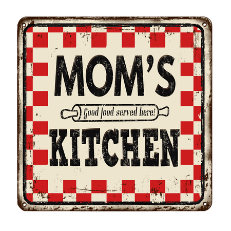 good s: Moms kitchen on vintage rusty metal sign on a white background, vector illustration