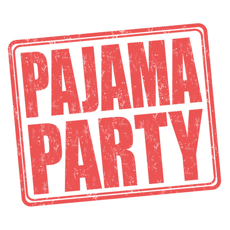 lounging: Pajama party grunge rubber stamp on white background, vector illustration