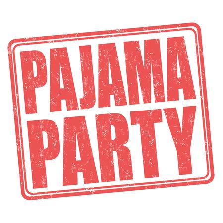 pijamada: Pijama grunge sello de goma del partido en el fondo blanco, ilustración vectorial